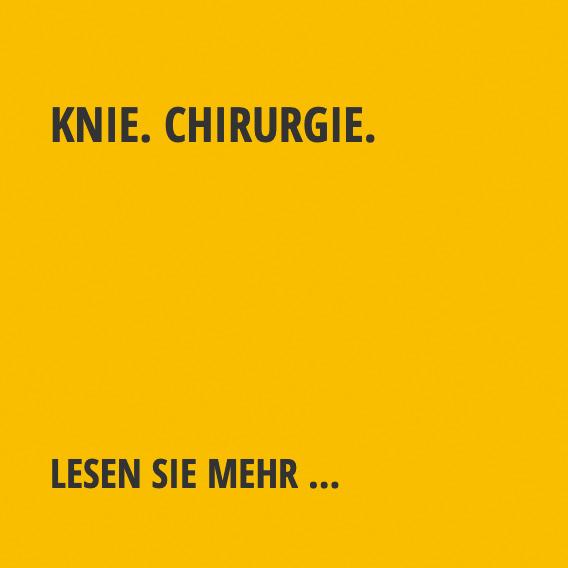 Knie. Chirurgie.
